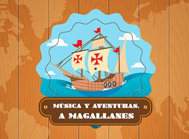 Música y aventuras a Magallanes